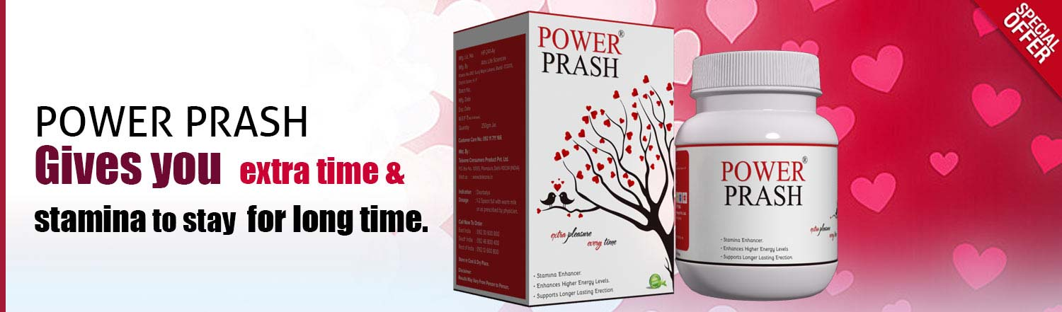 Power Prash Gives You Extra time and Stamina to Stay a Long Time